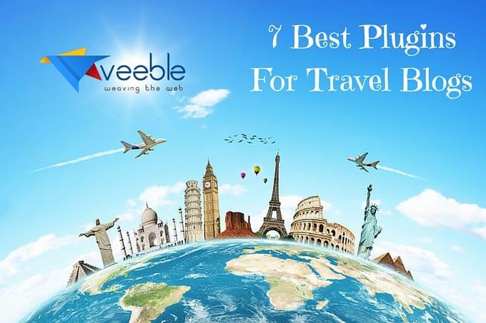 7 Best Plusgins For Travel Blogs